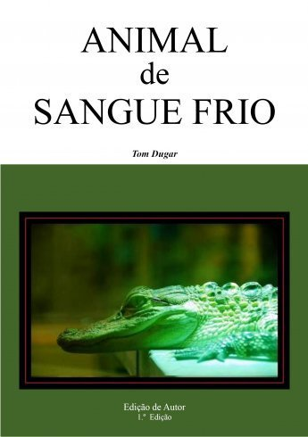 Animal de Sangue Frio