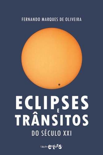 Eclipses e Trânsitos do Século XXI