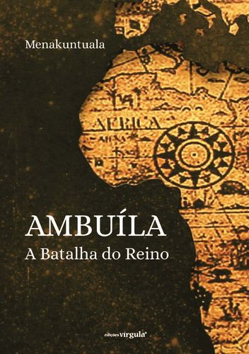 Ambuíla A Batalha do Reino